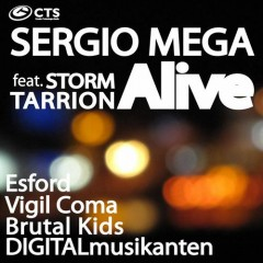 Sergio Mega Feat. Storm Tarrion — Alive